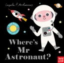 Where's Mr Astronaut? - Book