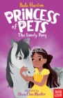 Princess of Pets: The Lonely Pony - Book