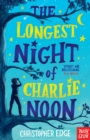 The Longest Night of Charlie Noon - Book