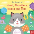 Sing Along With Me! Head, Shoulders, Knees and Toes - Book