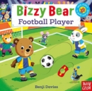 Bizzy Bear: Football Player - Book
