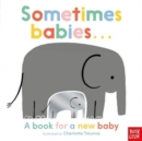 Sometimes Babies . . . - Book