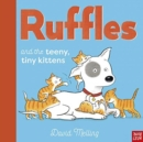 Ruffles and the Teeny Tiny Kittens - Book