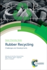 Rubber Recycling : Challenges and Developments - Book