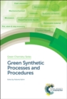 Green Synthetic Processes and Procedures - Book
