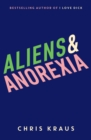 Aliens & Anorexia - Book