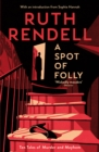 A Spot of Folly : Ten Tales of Murder and Mayhem - Book
