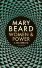 Women & Power : A Manifesto - Book