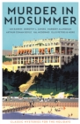 Murder in Midsummer : Classic Mysteries for the Holidays - Book