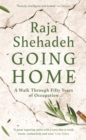 Going Home : A Walk Through Fifty Years of Occupation - Book