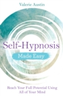 Self-Hypnosis Made Easy - eBook