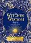 The Witches' Wisdom Tarot : A 78-Card Deck and Guidebook - Book