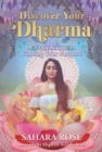 Discover Your Dharma : A Vedic Guide to Finding Your Purpose - Book