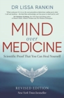 Mind Over Medicine : Scientific Proof That You Can Heal Yourself - Book