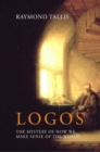 Logos : The mystery of how we make sense of the world - Book