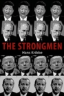 The Strongmen : European Encounters with Sovereign Power - Book