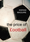 The Price of Football : Understanding Football Club Finance - eBook