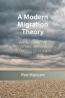 A Modern Migration Theory : An Alternative Economic Approach to Failed EU Policy - eBook