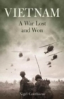 Vietnam: a War Lost and Won - Book