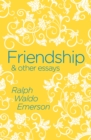 Friendship & Other Essays - Book