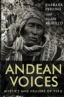 Andean Voices : Mystics and Healers of Peru - Book