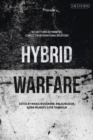 Hybrid Warfare : Security and Asymmetric Conflict in International Relations - Book