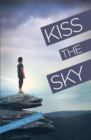 Kiss the Sky - Book