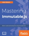Mastering Immutable.js - Book