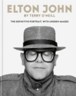 Elton John by Terry O'Neill : The definitive portrait, with unseen images - Book