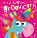 If You Meet a Groovicorn - Book