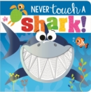 Never Touch a Shark! - Book