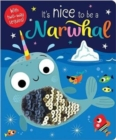 It's Nice to be a Narwhal - Book