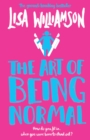 The Art of Being Normal - Book
