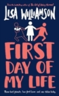First Day of My Life - Book