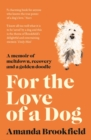 For the Love of a Dog - Book