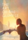 The Art of the Glimpse - Book