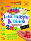 Let's Multiply & Divide : Practice and Learn with Games and Activitites - Book
