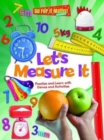 Let's Measure It : Practice and Learn with Games and Activities - Book