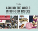 Around the World in 80 Food Trucks - Book