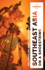 Lonely Planet Southeast Asia on a shoestring - eBook