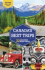Lonely Planet Canada's Best Trips - Book