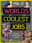 World's Coolest Jobs : Discover 40 awesome careers! - Book