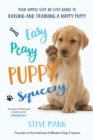 Easy Peasy Puppy Squeezy : The UK's No.1 Dog Training Book - Book