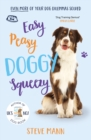 Easy Peasy Doggy Squeezy : Even more of your dog training dilemmas solved! - Book