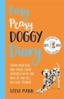 Easy Peasy Doggy Diary : Train your dog and track their progress with the help of the UK's No.1 dog-trainer - Book