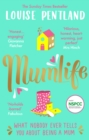 MumLife : The Sunday Times Bestseller, 'Hilarious, honest, heartwarming' Mrs Hinch - Book