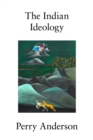 The Indian Ideology - Book