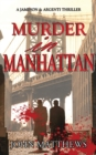Murder in Manhattan : A Jameson & Argenti Thriller, Book 1 - Book