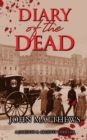 Diary of the Dead : A Jameson & Argenti Thriller, Book 2 - Book