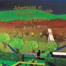 Adventures at Dinglewood - Freddie the Flying Machine - Book